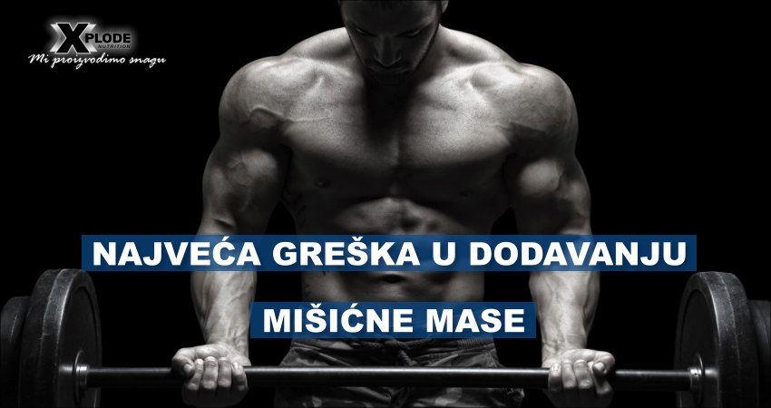 Najveća greška u dodavanju mišićne mase