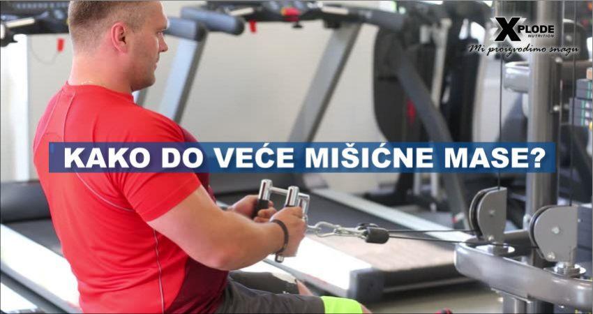 Kako do veće mišićne mase? - Xplode Nutrition