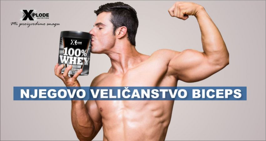 Njegovo Veličanstvo Biceps - Xplode Nutrition