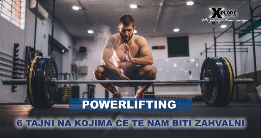 Powerlifting: 6 tajni na kojima ćete nam biti zahvalni