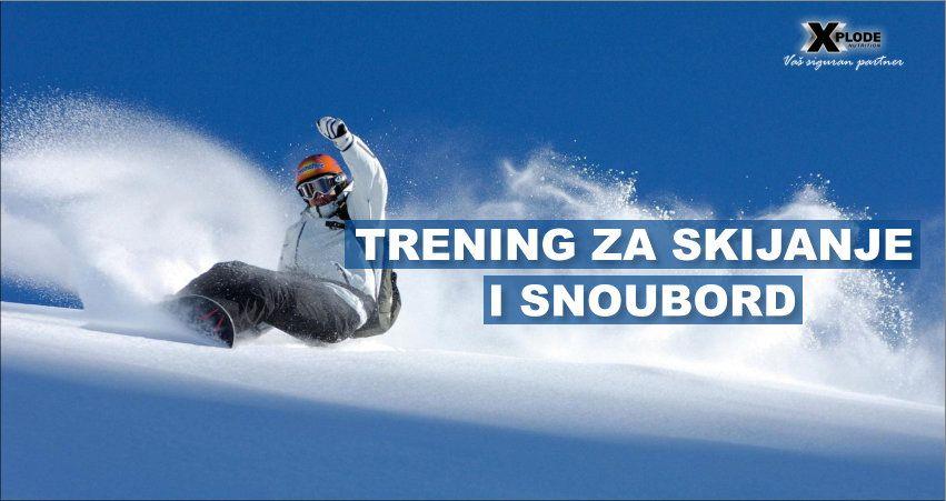 Trening za skijanje i snoubord - Xplode Nutrition