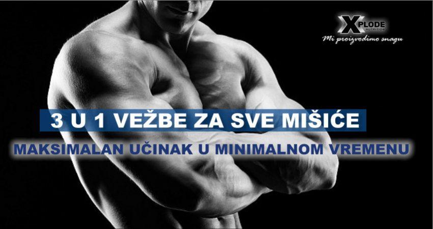 3 u 1 vežbe za sve mišiće - Xplode Nutrition