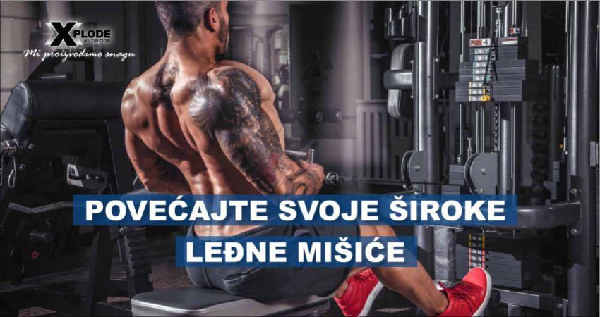 Povećajte svoje široke leđne mišiće - Xplode Nutrition