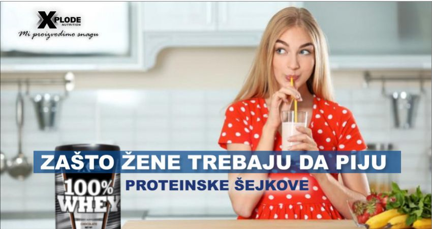 Zašto žene treba da piju proteinske šejkove?