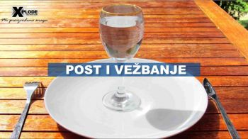 Post i vežbanje | Xplode Nutrition